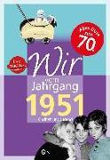 Cover-Bild zu Wir vom Jahrgang 1951 - Kindheit und Jugend von Storz, Bernd