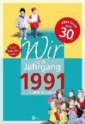 Cover-Bild zu Wir vom Jahrgang 1991 - Kindheit und Jugend: 30. Geburtstag von Unwerth, Andree von