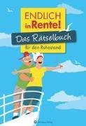 Cover-Bild zu Endlich in Rente! Das Rätselbuch für den Ruhestand von Berke, Wolfgang