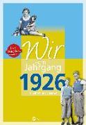 Cover-Bild zu Wir vom Jahrgang 1926 - Kindheit und Jugend von Kolbe, Werner Kurt