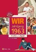 Cover-Bild zu Wir vom Jahrgang 1963 von Ten Hövel, Carolin