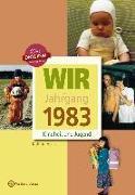 Cover-Bild zu Wir vom Jahrgang 1983 - Kindheit und Jugend von Höchst, Kathrin