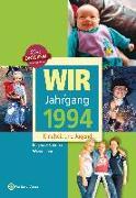Cover-Bild zu Wir vom Jahrgang 1994. Kindheit und Jugend von Wiedemann, Regina