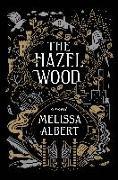Cover-Bild zu Albert, Melissa: The Hazel Wood