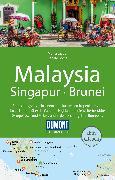 Cover-Bild zu Jacobi, Moritz: DuMont Reise-Handbuch Reiseführer Malaysia, Singapur, Brunei (eBook)