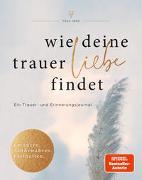 Cover-Bild zu Herz, Frau: Wie deine Trauer Liebe findet