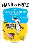 Cover-Bild zu Hans und Fritz in Argentinien von Schreck, Max