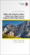 Cover-Bild zu Hütten der Schweizer Alpen/Cabanes des Alpes Suisse/Capanne delle Alpi Svizzere 3 sprachig von Kundert, Remo