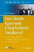 Cover-Bild zu Paris Climate Agreement: A Deal for Better Compliance? (eBook) von Savasan, Zerrin