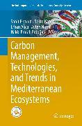 Cover-Bild zu Carbon Management, Technologies, and Trends in Mediterranean Ecosystems (eBook) von Ersahin, Sabit (Hrsg.)