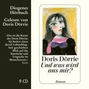 Cover-Bild zu Dörrie, Doris: Und was wird aus mir?