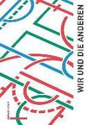Cover-Bild zu Bundesprogramm «Integration durch Sport» (DOSB) (Hrsg.): Wir und die Anderen