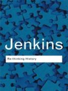 Cover-Bild zu Jenkins, Keith: Rethinking History (eBook)