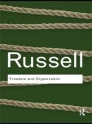 Cover-Bild zu Russell, Bertrand: Freedom and Organization (eBook)
