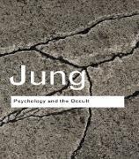 Cover-Bild zu Jung, C. G.: Psychology and the Occult (eBook)