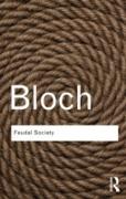 Cover-Bild zu Bloch, Marc: Feudal Society (eBook)