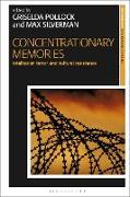 Cover-Bild zu Pollock, Griselda (Hrsg.): Concentrationary Memories (eBook)