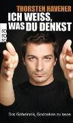 Cover-Bild zu Havener, Thorsten: Ich weiss, was du denkst