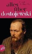 Cover-Bild zu Städtke, Klaus: Alles über Dostojewski