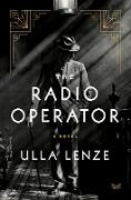 Cover-Bild zu Lenze, Ulla: The Radio Operator (eBook)