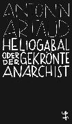 Cover-Bild zu Artaud, Antonin: Heliogabal (eBook)