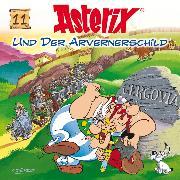 Cover-Bild zu Goscinny, René: 11: Asterix und der Arvernerschild (Audio Download)