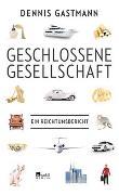Cover-Bild zu Gastmann, Dennis: Geschlossene Gesellschaft