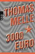 Cover-Bild zu Melle, Thomas: 3000 Euro