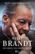 Cover-Bild zu Noack, Hans-Joachim: Willy Brandt