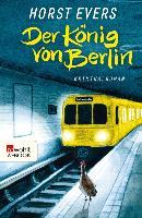 Cover-Bild zu Evers, Horst: Der König von Berlin (eBook)