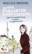 Cover-Bild zu Hugues, Pascale: In den Vorgärten blüht Voltaire (eBook)