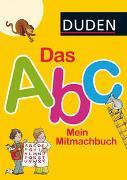 Cover-Bild zu Duden: Das Abc. Mein Mitmachbuch von Holzwarth-Raether, Ulrike