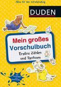 Cover-Bild zu Mein großes Vorschulbuch: Erstes Zählen und Rechnen von Holzwarth-Raether, Ulrike