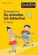 Cover-Bild zu So schreibe ich fehlerfrei - Übungsblock 2. Klasse von Holzwarth-Raether, Ulrike