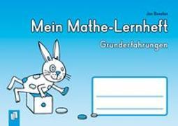 Cover-Bild zu Boesten, Jan: Mein Mathe-Lernheft - Grunderfahrungen