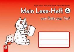 Cover-Bild zu Willmeroth, Sabine: Mein Lese-Heft 4 - vom Satz zum Text