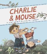 Cover-Bild zu Snyder, Laurel: Charlie & Mouse: Book 1 (Classic Children's Book, Illustrated Books for Children)