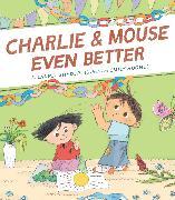 Cover-Bild zu Snyder, Laurel: Charlie & Mouse Even Better