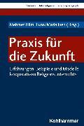 Cover-Bild zu Rees, Wilhelm (Beitr.): Praxis für die Zukunft (eBook)