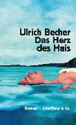 Cover-Bild zu Becher, Ulrich: Das Herz des Hais (eBook)