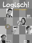 Cover-Bild zu Logisch! B1 - Arbeitsbuch B1 mit 2 Audio-CDs von Dengler, Stefanie