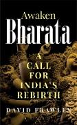 Cover-Bild zu Frawley, David: Awaken Bharata (eBook)