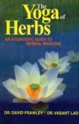 Cover-Bild zu Frawley, David: The Yoga of Herbs