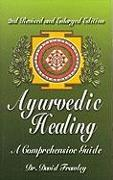 Cover-Bild zu Frawley, David: Ayurvedic Healing: A Comprehensive Guide