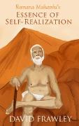 Cover-Bild zu Frawley, David: Ramana Maharshi's Essence of Self-Realization (eBook)