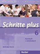 Cover-Bild zu Schritte plus 06. Kursbuch + Arbeitsbuch von Hilpert, Silke