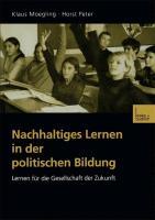 Cover-Bild zu Nachhaltiges Lernen in der politischen Bildung von Peter, Horst
