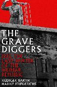 Cover-Bild zu Friederichs, Hauke: The Gravediggers
