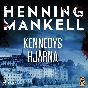 Cover-Bild zu Mankell, Henning: Kennedys hjärna (Audio Download)