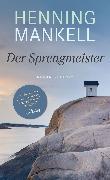 Cover-Bild zu Mankell, Henning: Der Sprengmeister (eBook)